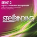 Arjona - Subliminal Perception (Original Mix)