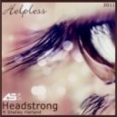 Headstrong Ft. Shelley Harland - Helpless (J-Soul Mix)