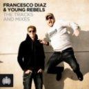 Dahlbдck, Diaz & Young Rebels Feat. Terri B! - Cant Slow Down (Morphine) (Francesco Diaz & Young Rebels Vocal Mix)