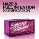 Full Intention, Haze  -  Signification (Main Mix)
