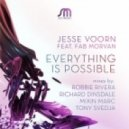 Jesse Voorn feat. Fab Morvan - Everything Is Possible (Original Mix)