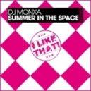 DJ Monxa - Summer In The Space (Peter Brown Remix)
