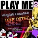 Dirty Talk - Done Didded (KPC Remix)