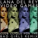 Lana Del Ray - Video Games (Stylust And Keyz Remix)