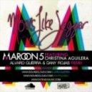 Maroon 5 & Christina Aguilera - Moves Like Jagger (Alvaro Guerra & Dany Rojas Remix)