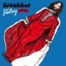 Breakbot - Fantasy (Ruckazoid Remix)