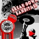 The Breakdown Bandits - Funky Music Till You Die