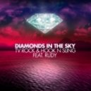 TV Rock & Hook N Sling feat. Rudy vs. Jesse Vorn feat. Greysun - New Diamonds In The Sky Life (Miga Bootleg)