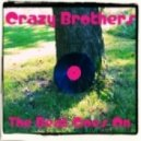 Crazy Brothers - The Beat Goes On (Original Mix)