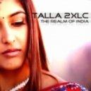 Talla 2XLC - The Realm Of India (Akato Mix)