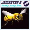 Jamaster A - Funky Jump Bee (Massimo Salustri Remix)