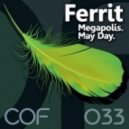 Ferrit - May Day (Original Mix)