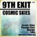 9th Exit - Cosmic Skies