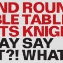 Round Table Knights - Drop The Dow