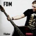 Filatov - FDM (Dmitry  Radio Mix)