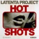 Latenta Project - Hot Shots (Original Mix)
