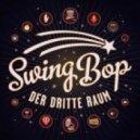 Der Dritte Raum - Swing Bop (Salon Version)