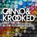 Camo & Krooked - Make The Call (Feat TC - Drum & Bass Mix)