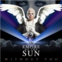 Empire Of The Sun - Without You (New Version)