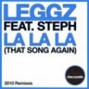 Leggz feat. Stephanie  - La La