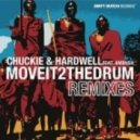 Chuckie & Hardwell Ft Ambush - Move It 2 The Drum (Andro Btya Edit)