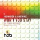 Indivision & Livewire - Won\'t You Stay (feat. Tasha Baxter-Original Mix)