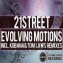21 Street - Evolving Motions (Original Mix)