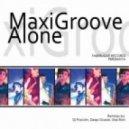 Maxigroove - Alone (Dj Prosvirin Remix)