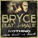 Bryce Feat. J-Malik - Nothing Can Hold Us Back (DJ BAM BAM Remix Long)