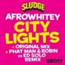 Afrowhitey - City Lights (Phatman & Robin Vs Ed Solo Remix)