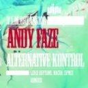 Andy Faze - Alternative Kontrol (Leuce Rhythms Remix)
