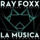 Ray Foxx ft. Lovelle  - La Musica (The Trumpeter)
