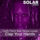 Carlo Fanni feat Tanya Louise - Clap Your Hands (Placidic Dream Remix)