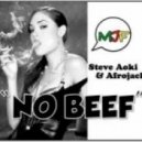 Afrojack & Steve Aoki Feat. Miss Palmer - No Beef (Radio Edit)
