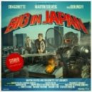 Martin Solveig, Dragonette, Idoling - Big In Japan (Denzal Park Remix)