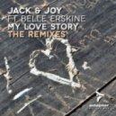 Jack & Joy feat. Belle Erskine - My Love Story (Heartache Mix)