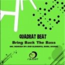 Quadrat Beat - Bring Back the Bass (Sookie Remix)