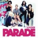 Parade - Louder (Document One Remix)