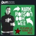 D-Funk & Some DJ vs Mark Ronson - Oh Wee Watch Out