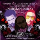 Norman Doray vs. Tommy Vee & Mauro Ferrucci feat. Ce Ce Rogers - Stay With Me In Kalifornia (Gugliermetti Exclusive Mashup)