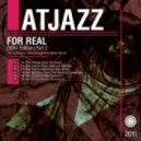 Atjazz - For Real (Fred Everything Spoken Dub)
