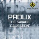 Prolix - The Savage (Original Mix)