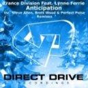 Trance Division feat. Lynne Ferrie - Anticipation (Original Mix)