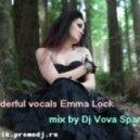 Dj Vova Sparrow - Wonderful vocals Emma Lock