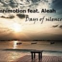 Omnimotion feat. Aleah - Days of silence