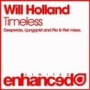 Will Holland - Timeless (Deepwide remix)
