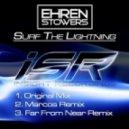 Ehren Stowers - Surf The Lightning (Marcos Remix)