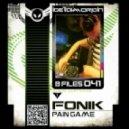 Fonik - Pain Game