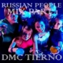 DMC TIERNO - Russian people mix december 2011