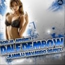 Borja Jimenez - Dale Dembow (Juanlu Navarro Remix)